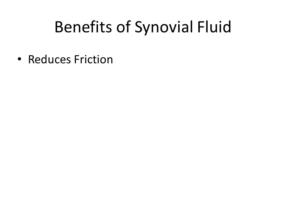 Benefits of Synovial Fluid