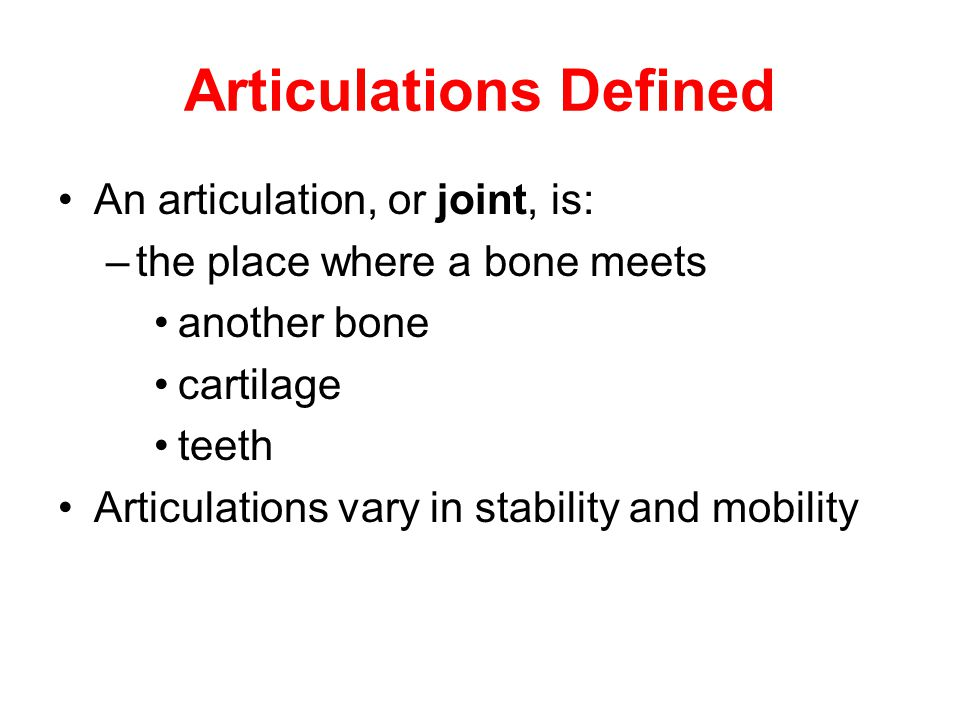 Articulations Defined