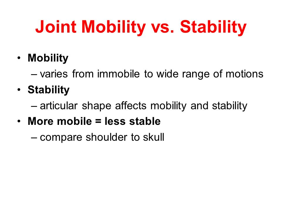 Joint Mobility vs. Stability
