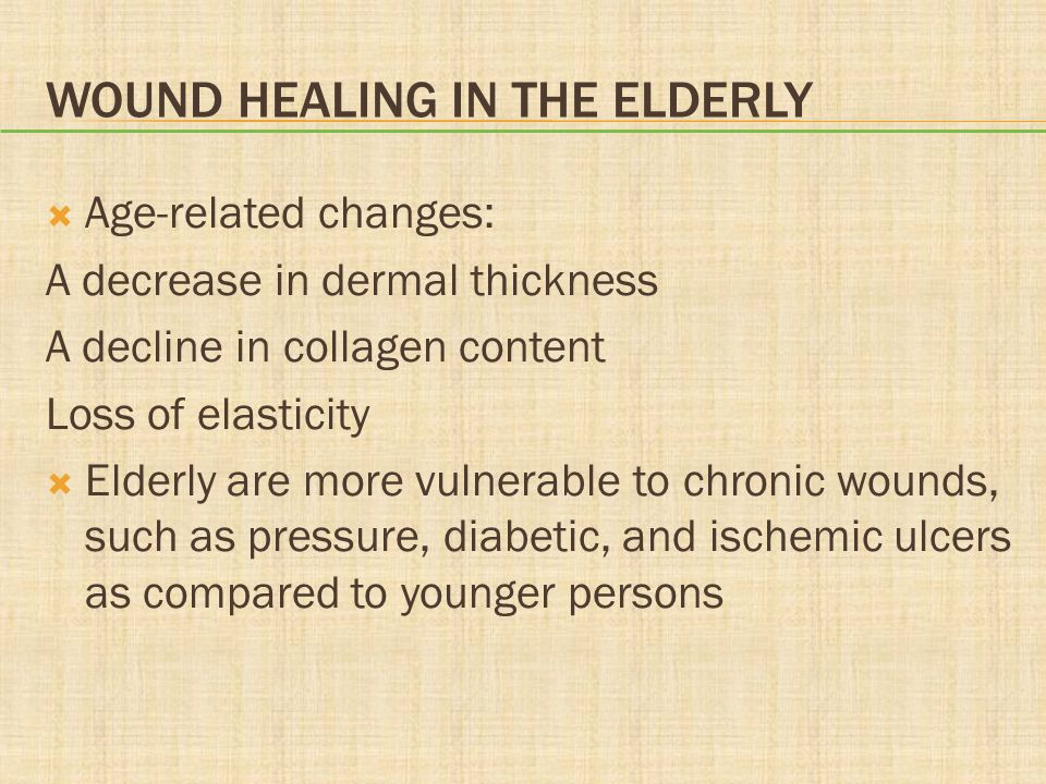 Wound Healing in the Elderly