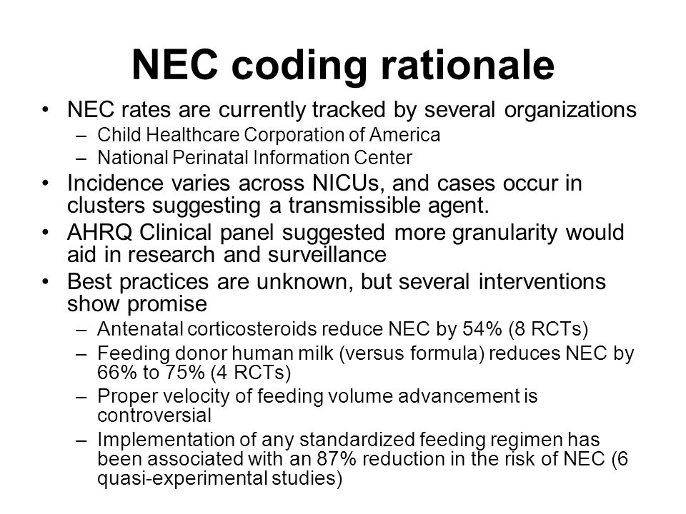 NEC coding rationale NEC rates are currently tracked by several organizations. Child Healthcare Corporation of America.