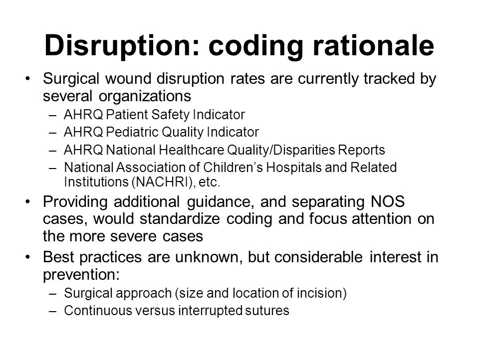 Disruption: coding rationale