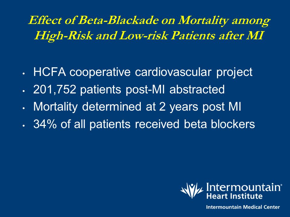 Effect of Beta-Blackade on Mortality among High-Risk and Low-risk Patients after MI
