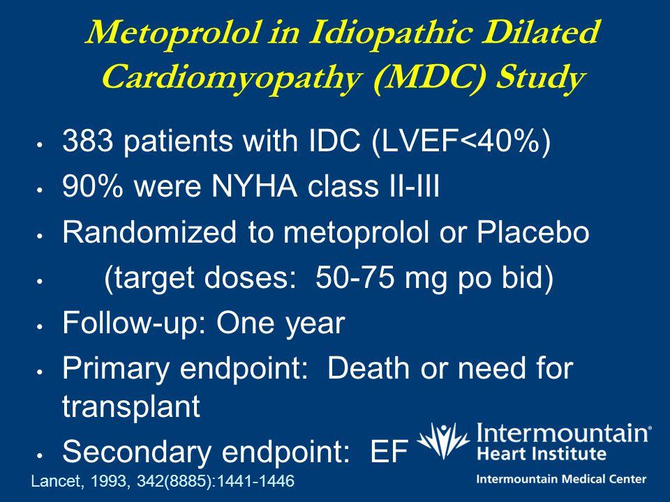 Metoprolol in Idiopathic Dilated Cardiomyopathy (MDC) Study