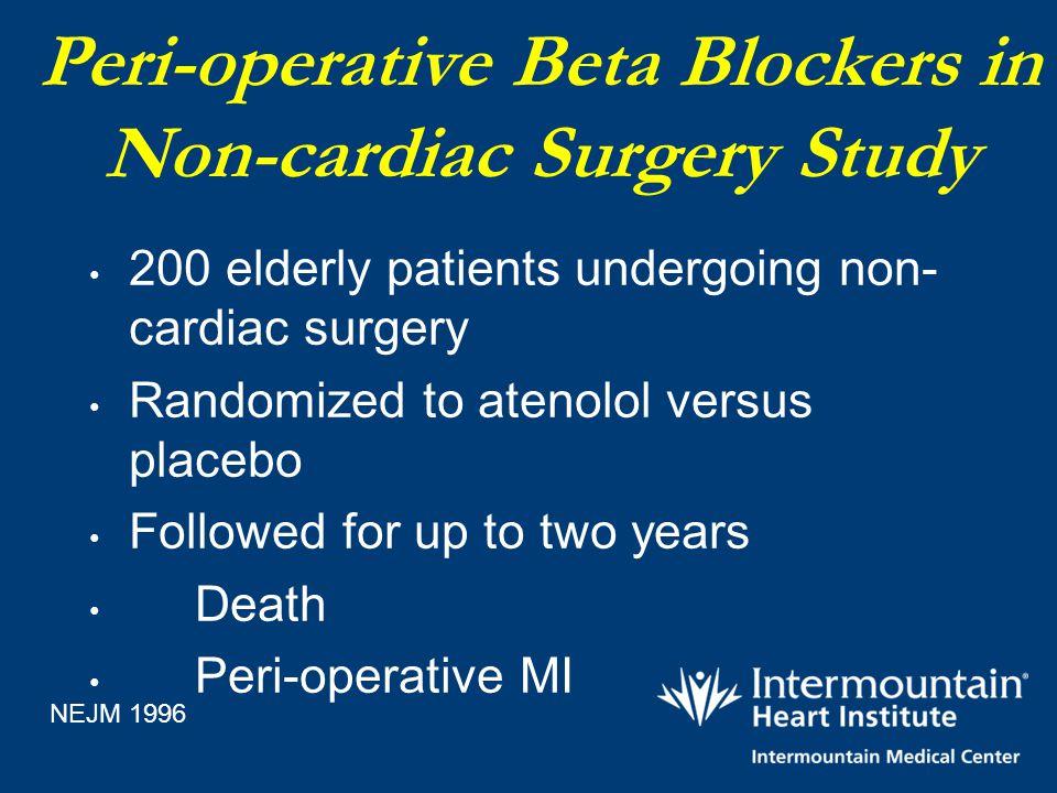 Peri-operative Beta Blockers in Non-cardiac Surgery Study