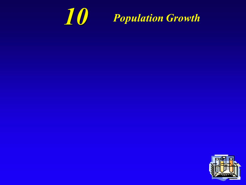 10 Population Growth