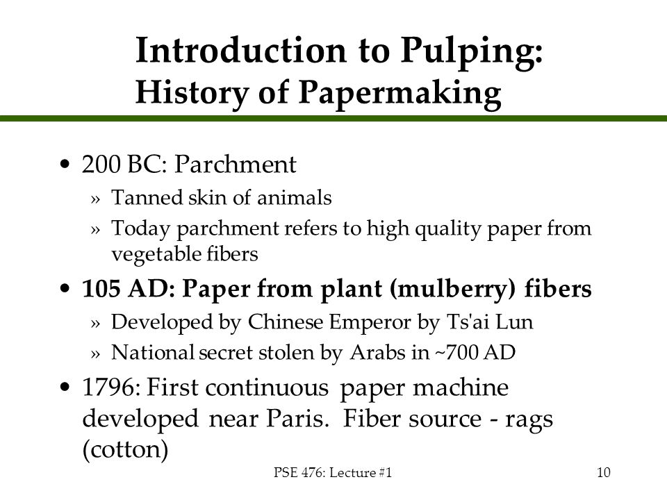 Introduction to Pulping: History of Papermaking