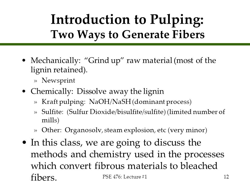 Introduction to Pulping: Two Ways to Generate Fibers