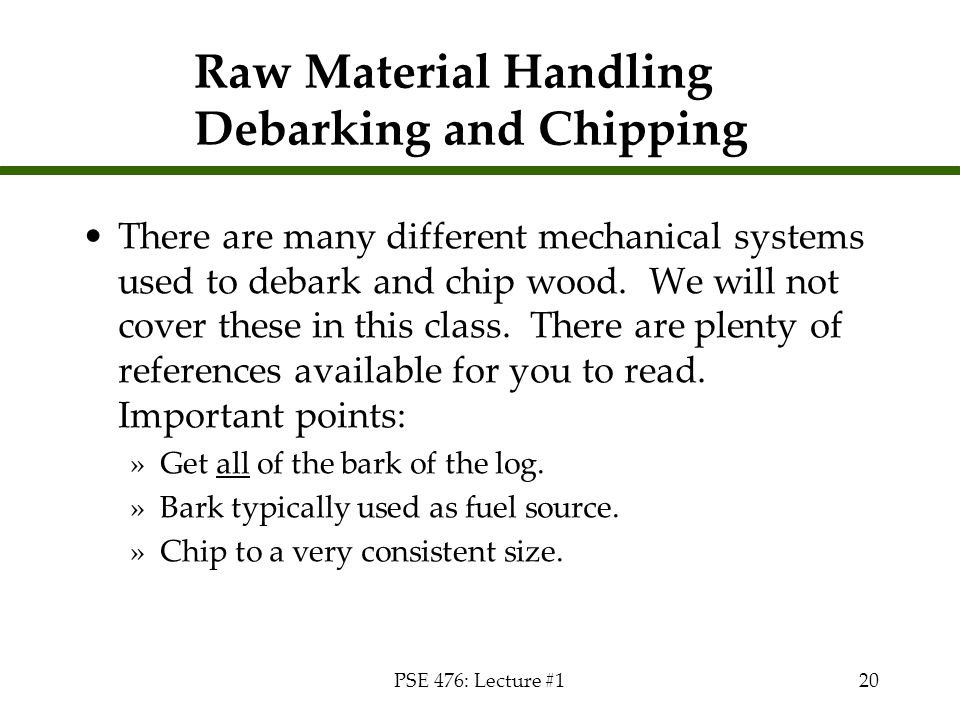 Raw Material Handling Debarking and Chipping