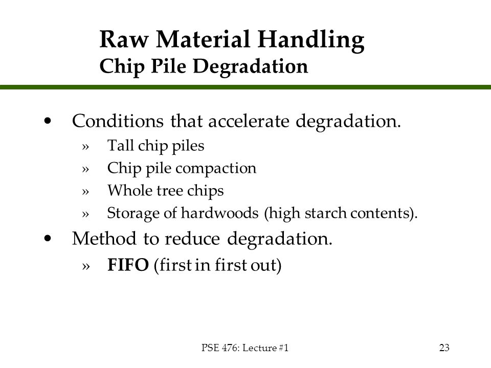 Raw Material Handling Chip Pile Degradation
