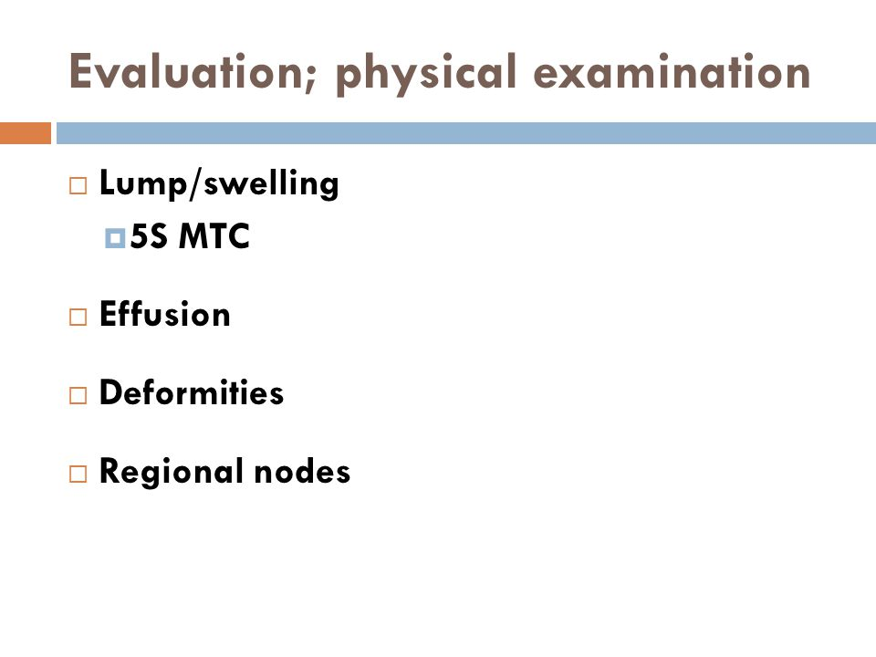 Evaluation; physical examination