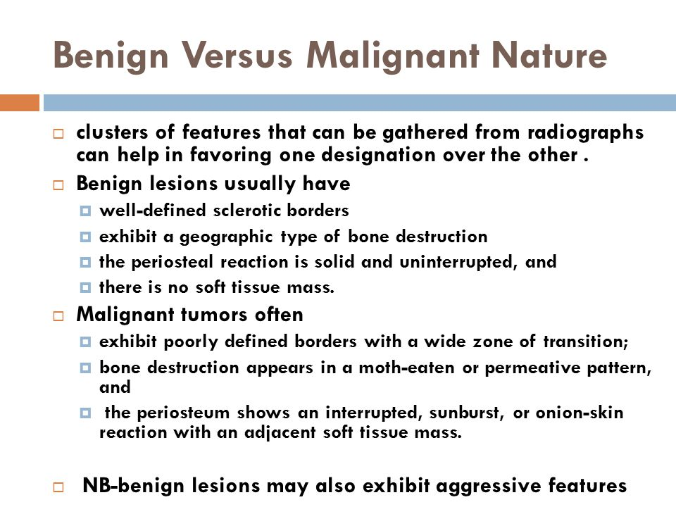 Benign Versus Malignant Nature