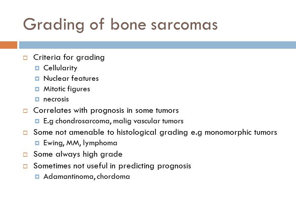 Grading of bone sarcomas