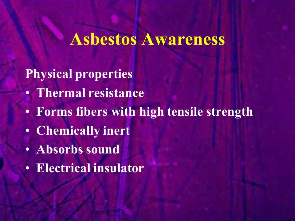 Asbestos Awareness Physical properties Thermal resistance