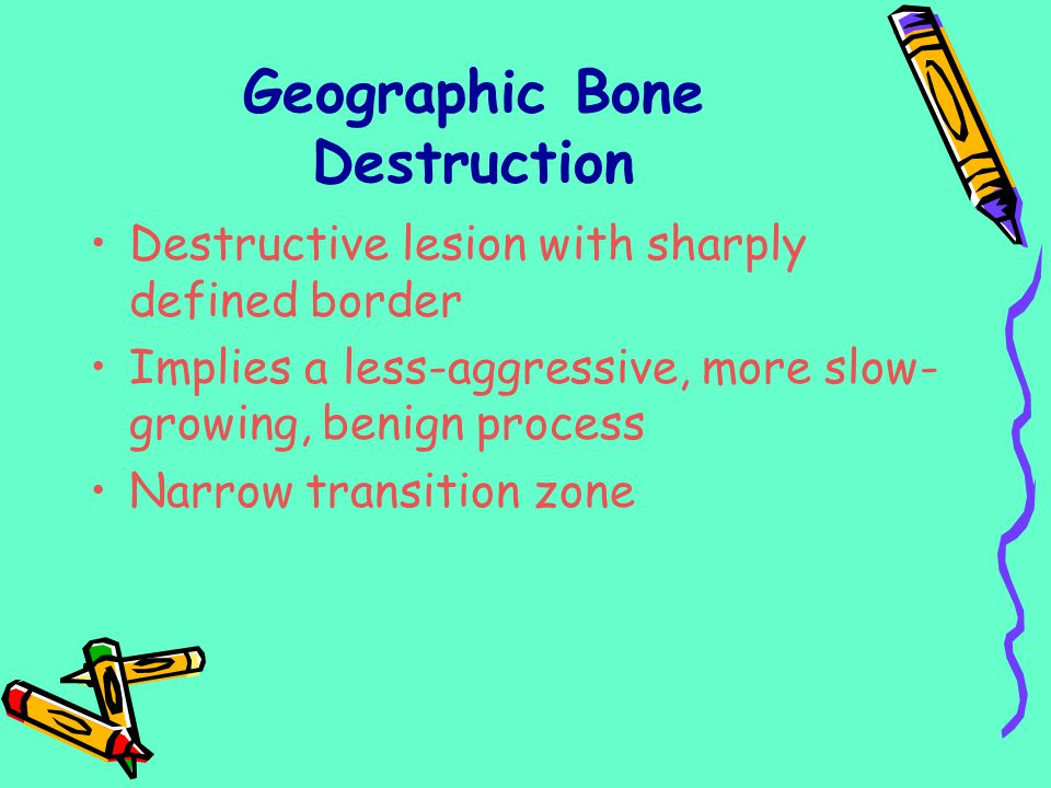 Geographic Bone Destruction