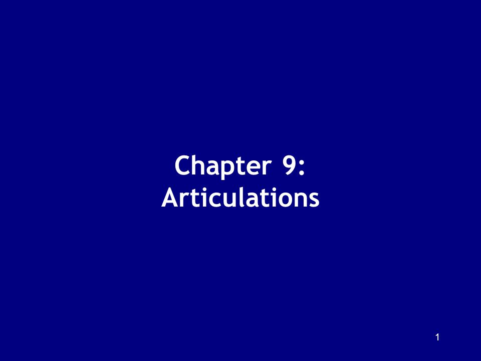 Chapter 9: Articulations