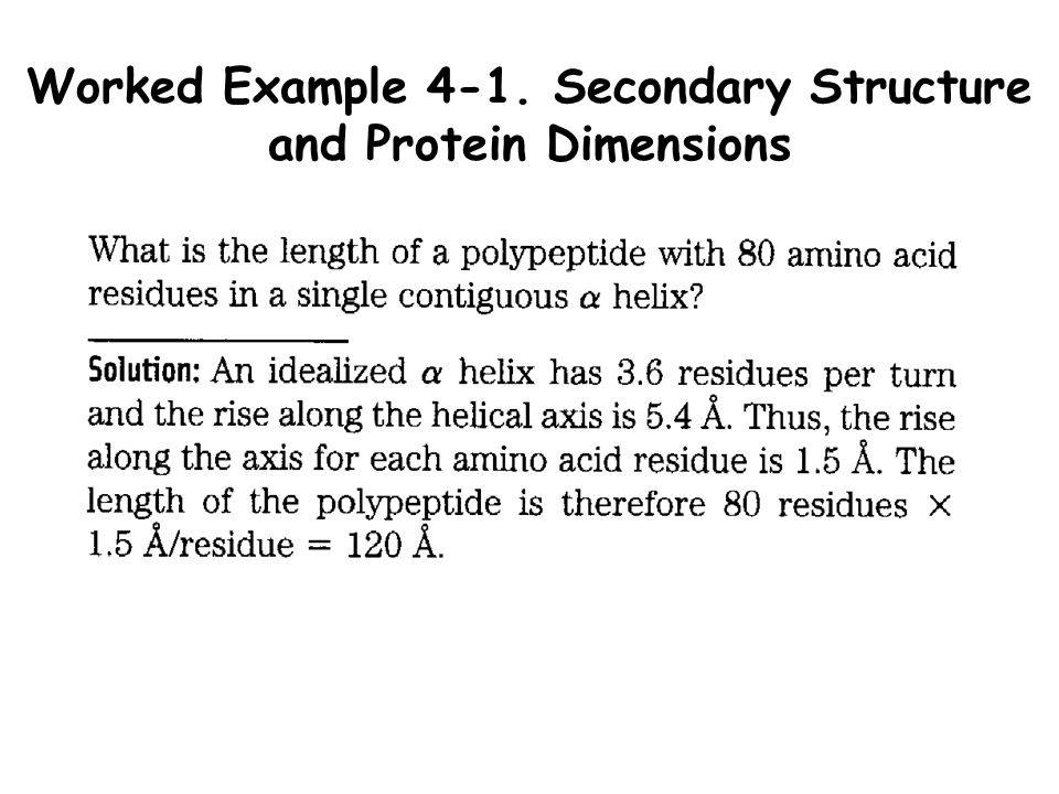 Worked Example 4-1. Secondary Structure and Protein Dimensions