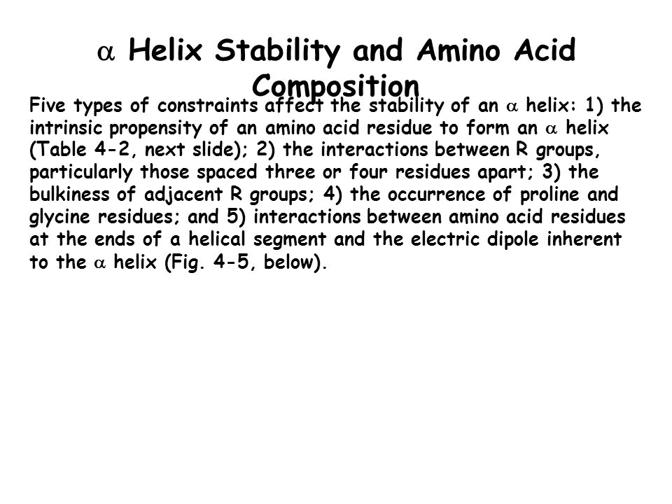  Helix Stability and Amino Acid Composition