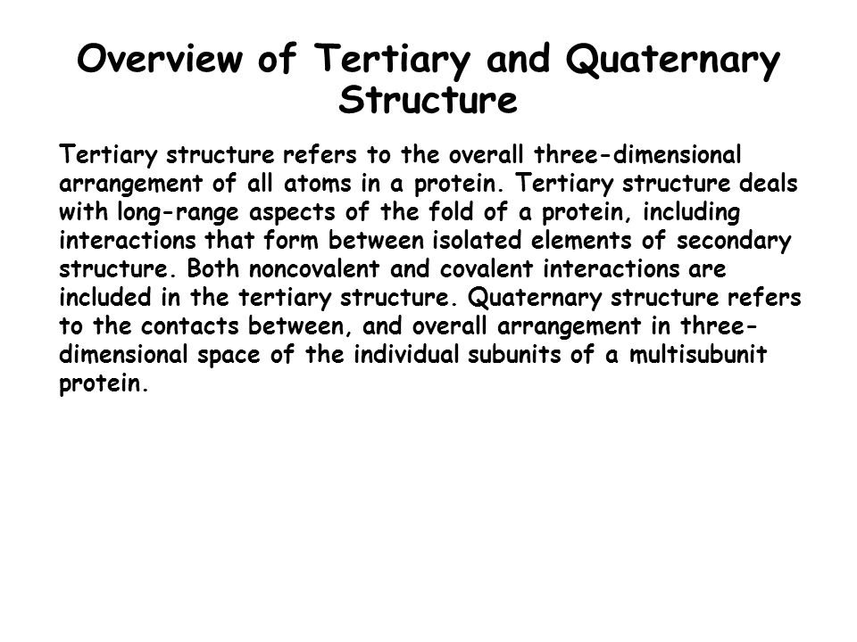 Overview of Tertiary and Quaternary Structure