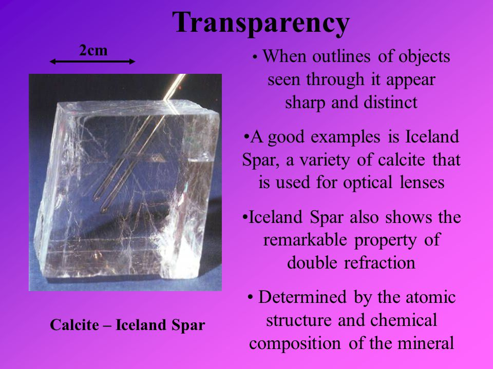 Transparency 2cm. When outlines of objects seen through it appear sharp and distinct.