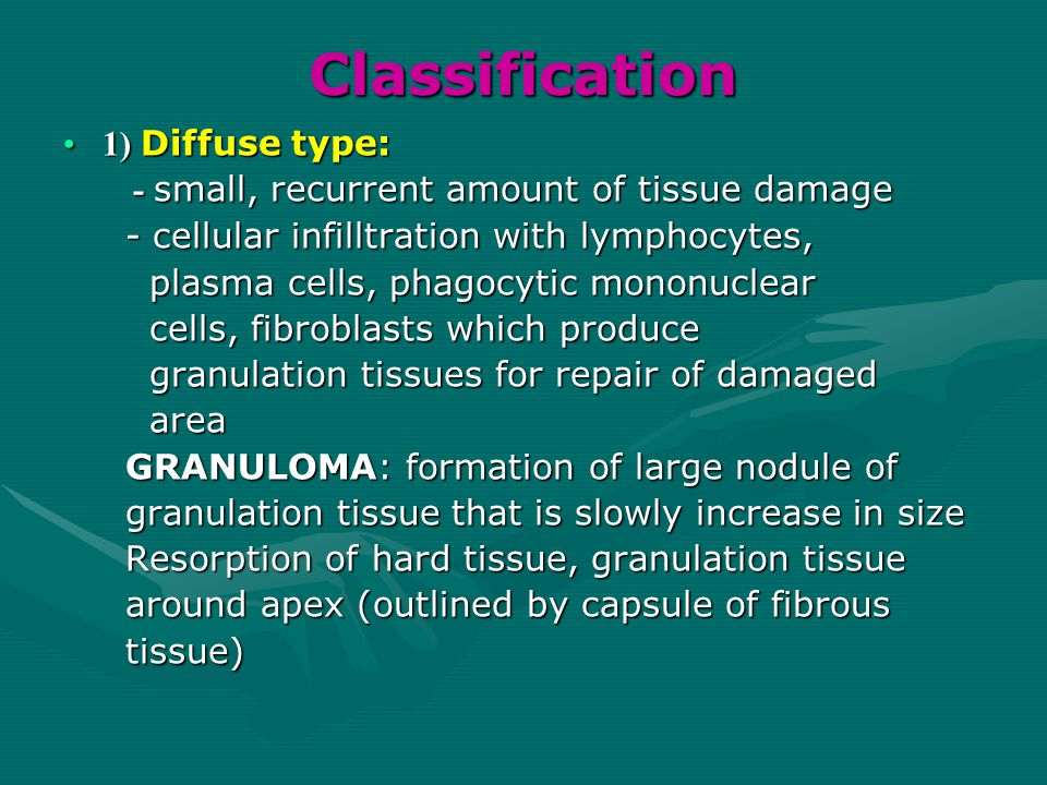 Classification 1) Diffuse type: