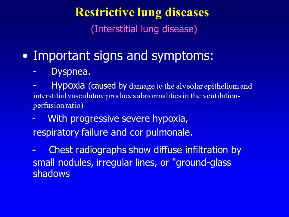 Restrictive lung diseases (Interstitial lung disease)