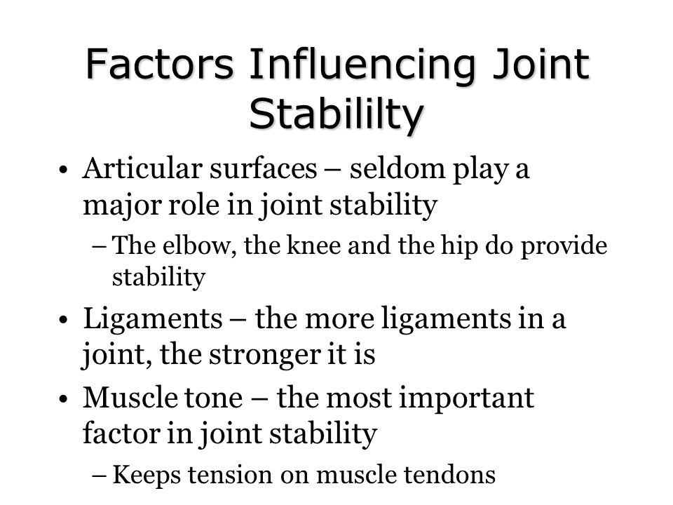 Factors Influencing Joint Stabililty