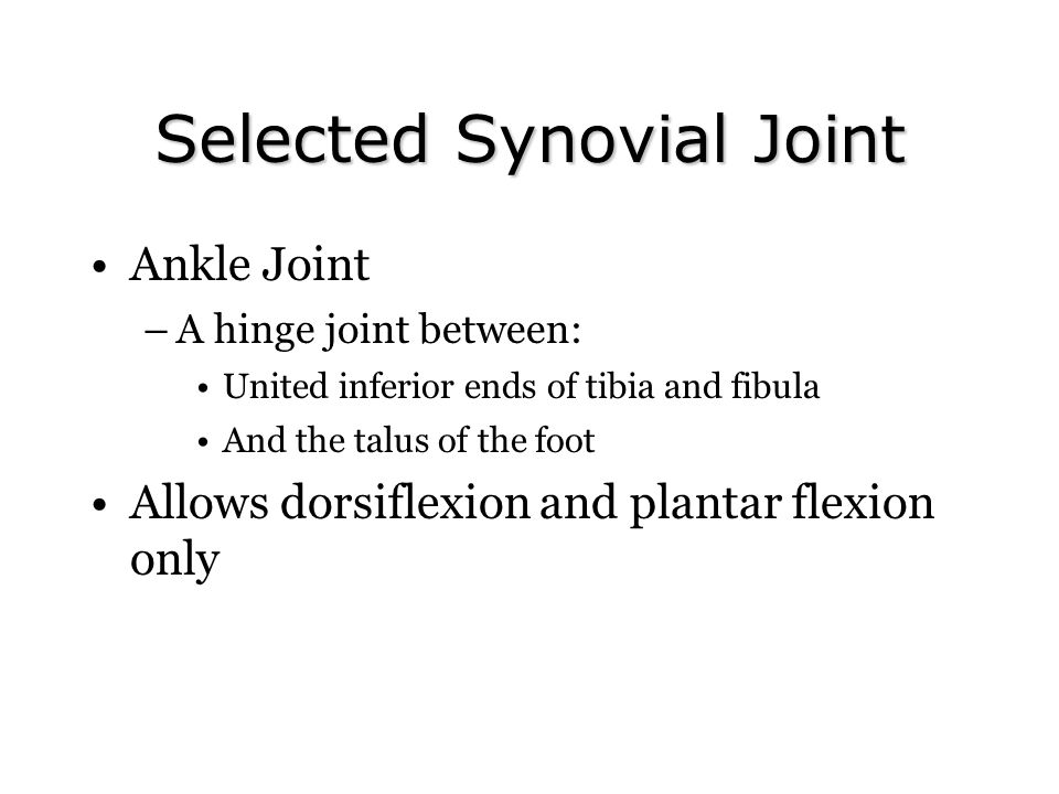 Selected Synovial Joint