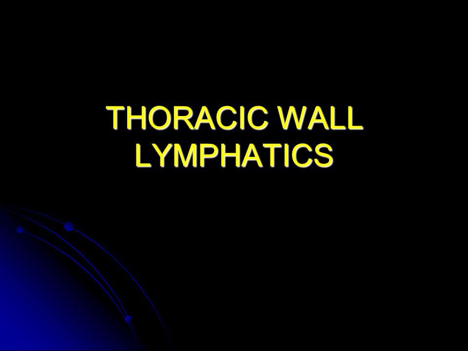 THORACIC WALL LYMPHATICS