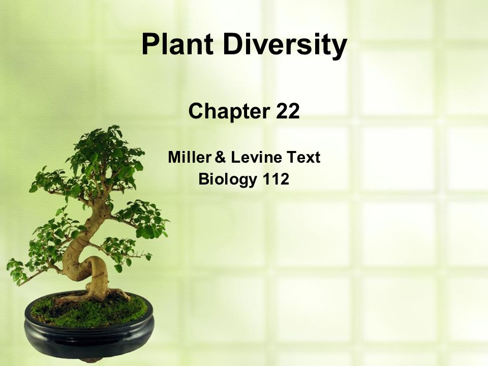 Chapter 22 Miller & Levine Text Biology 112