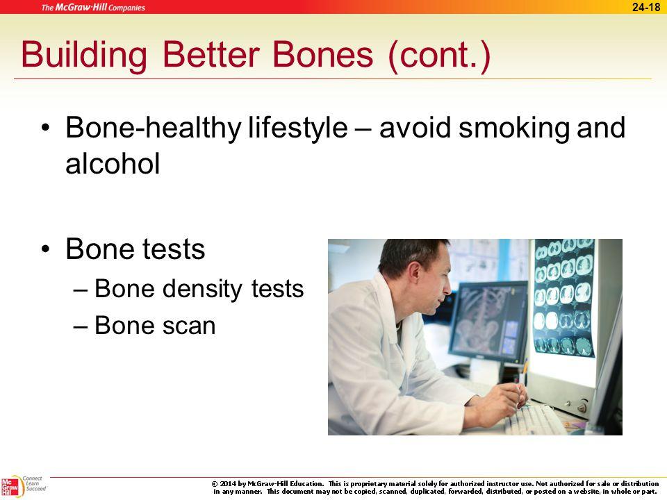 Building Better Bones (cont.)