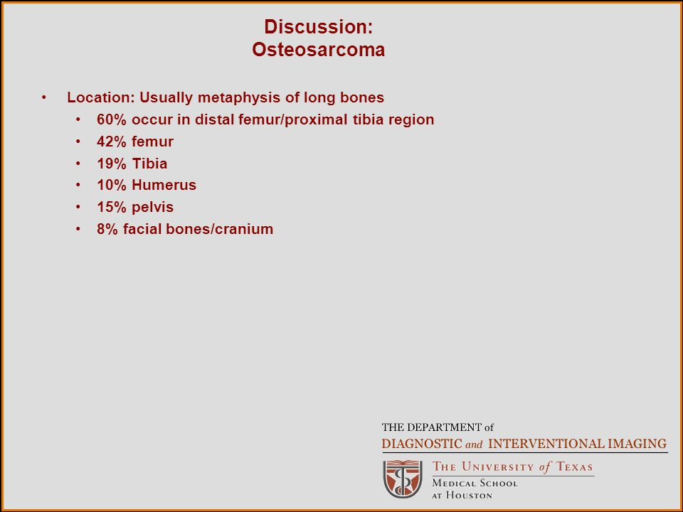Discussion: Osteosarcoma