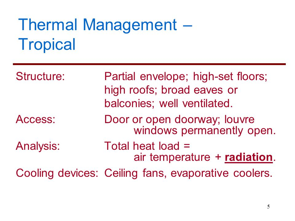Thermal Management – Tropical