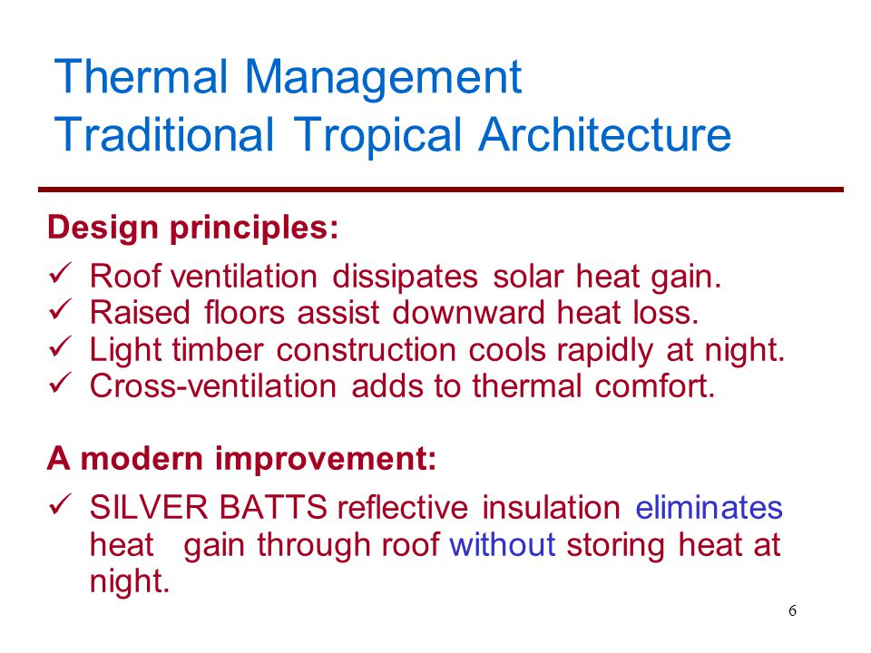 Thermal Management Traditional Tropical Architecture