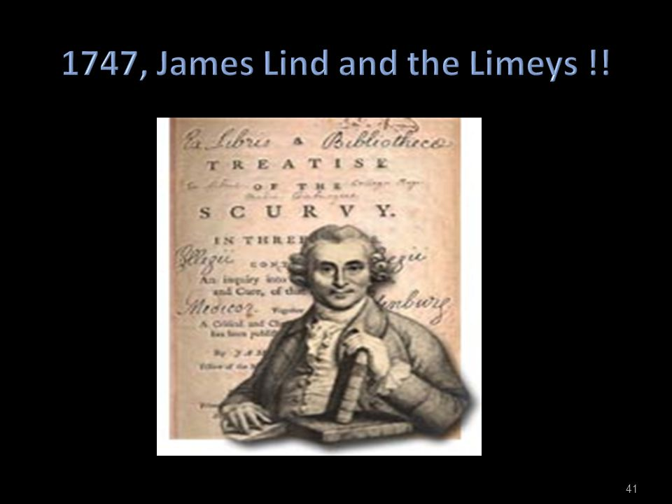 1747, James Lind and the Limeys !!