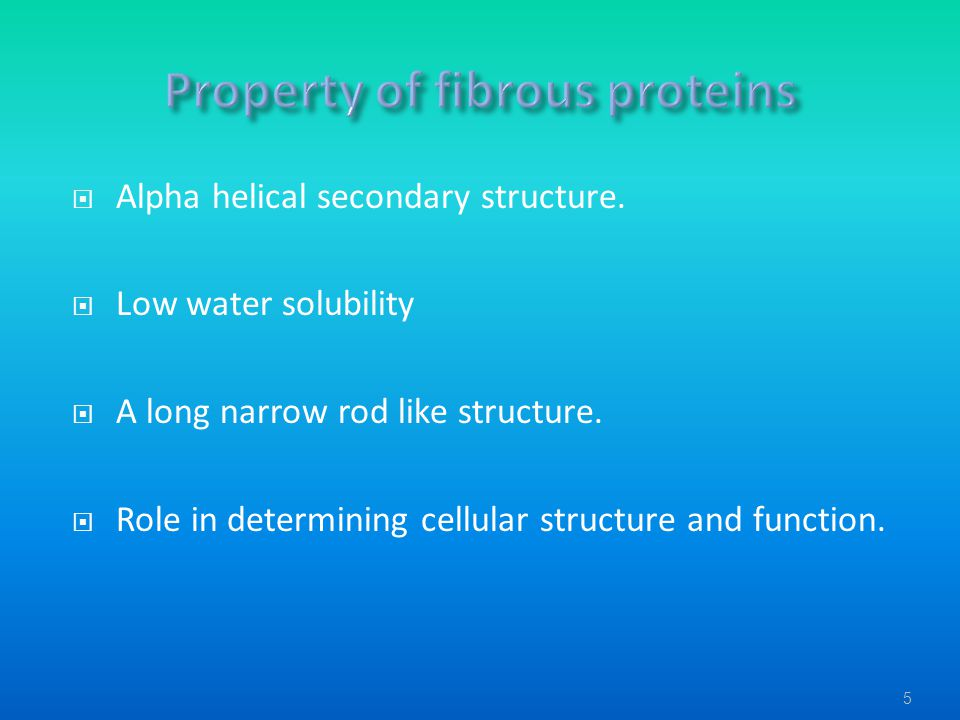 Property of fibrous proteins