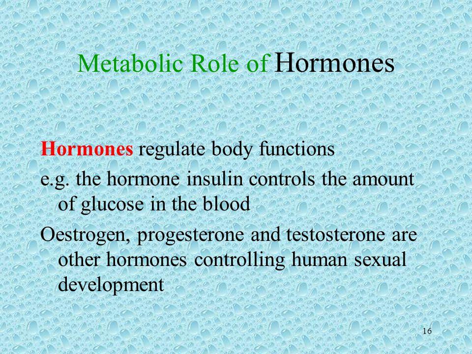 Metabolic Role of Hormones