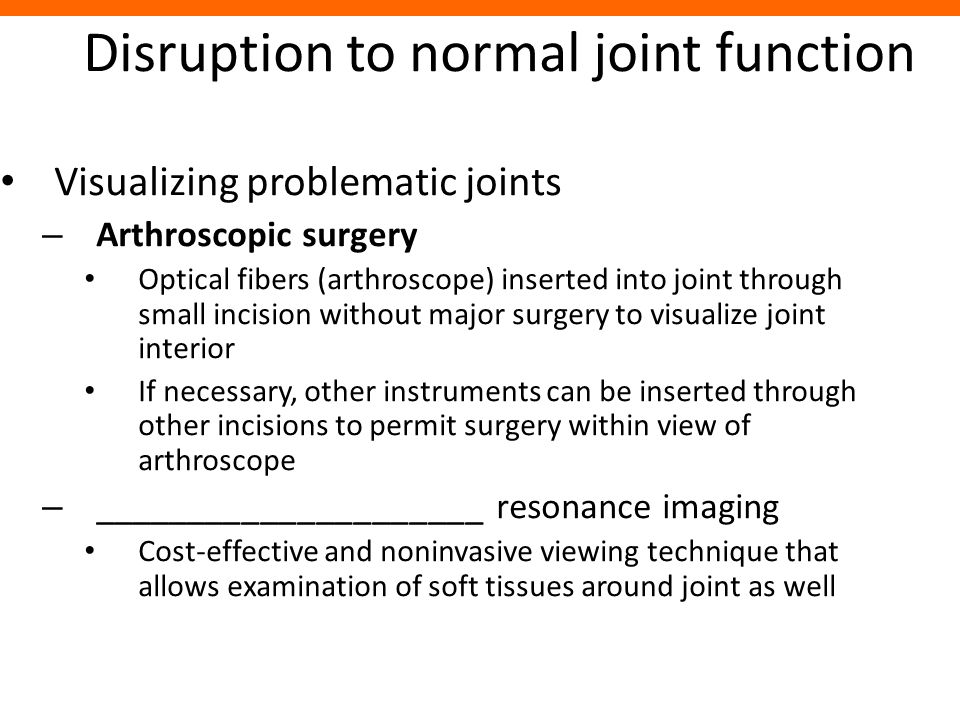 Disruption to normal joint function