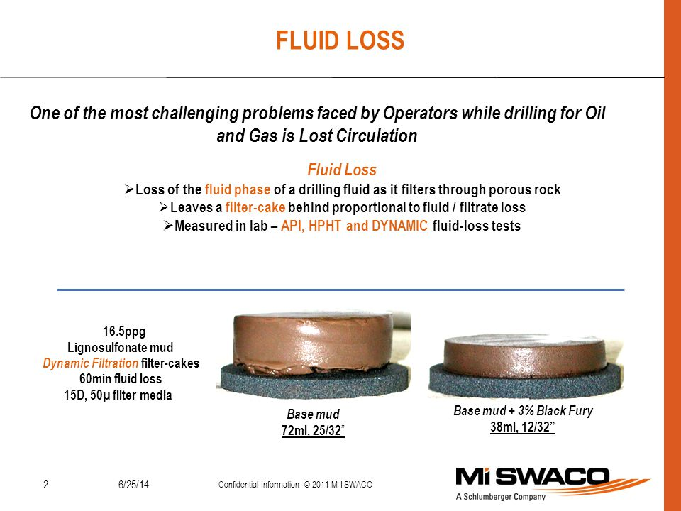 FLUID LOSS One of the most challenging problems faced by Operators while drilling for Oil and Gas is Lost Circulation.