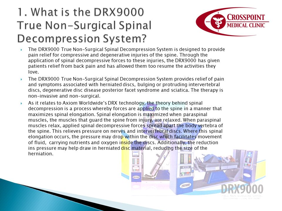 1. What is the DRX9000 True Non-Surgical Spinal Decompression System