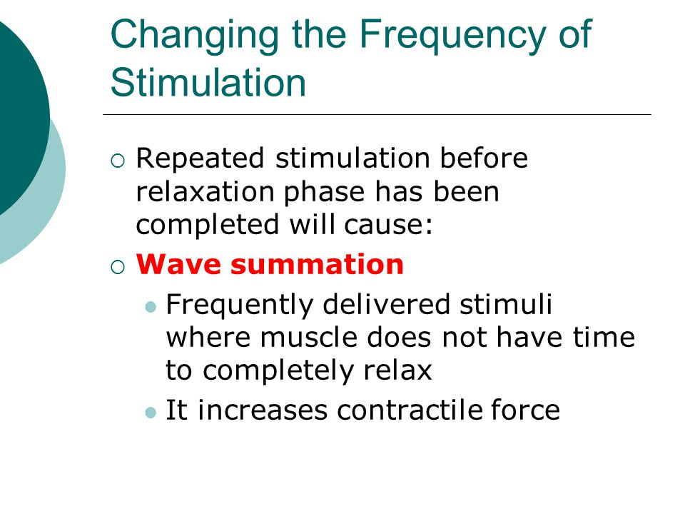Changing the Frequency of Stimulation