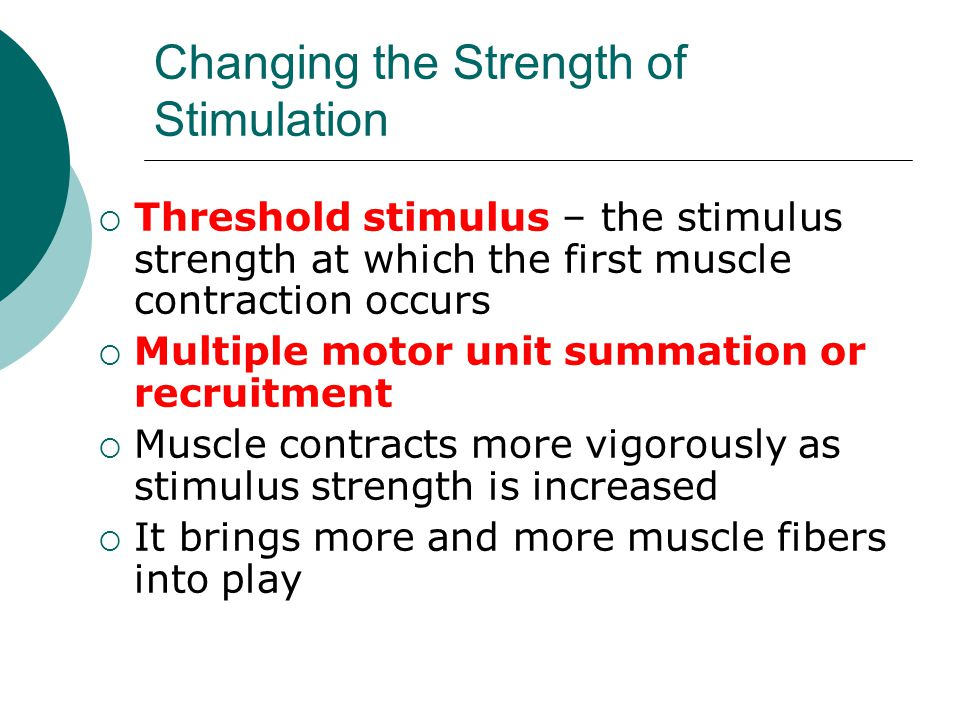 Changing the Strength of Stimulation