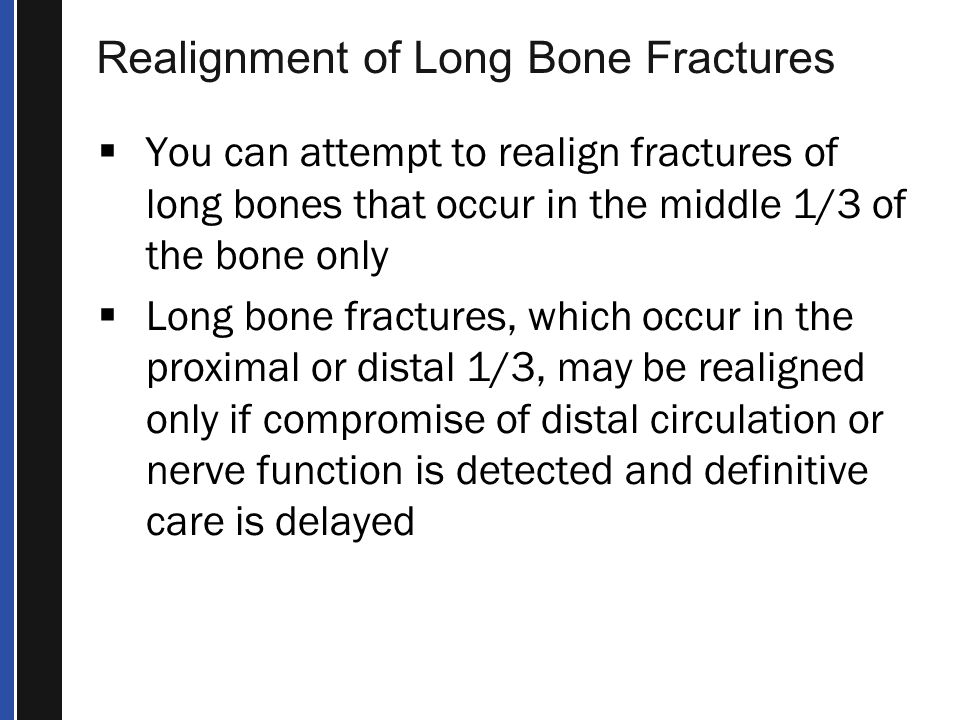 Realignment of Long Bone Fractures