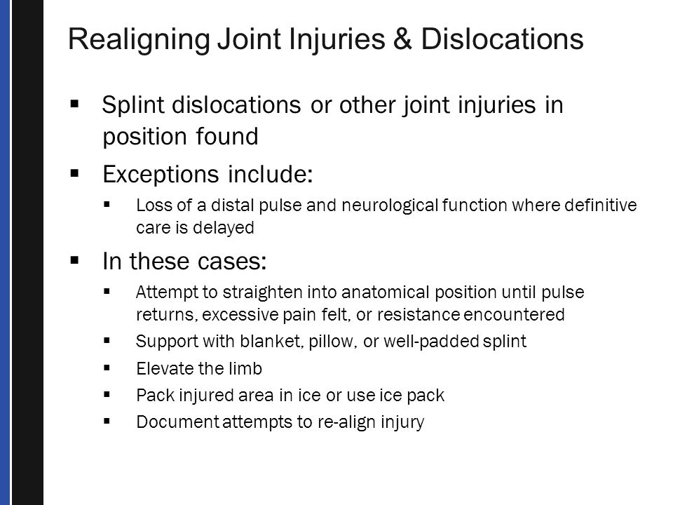 Realigning Joint Injuries & Dislocations