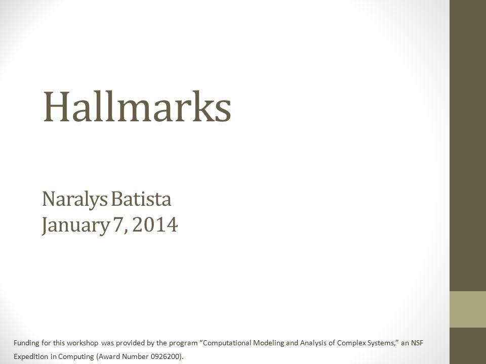 Hallmarks Naralys Batista January 7, 2014