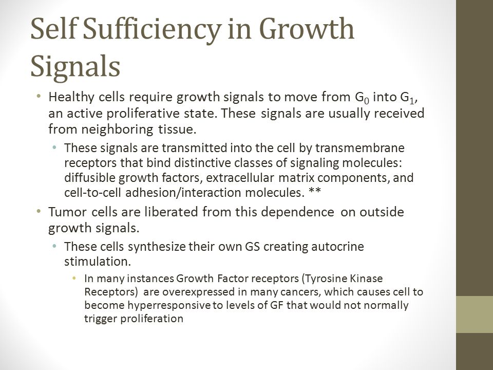 Self Sufficiency in Growth Signals