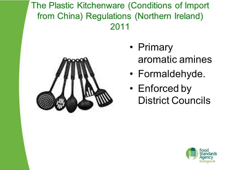 Primary aromatic amines Formaldehyde. Enforced by District Councils