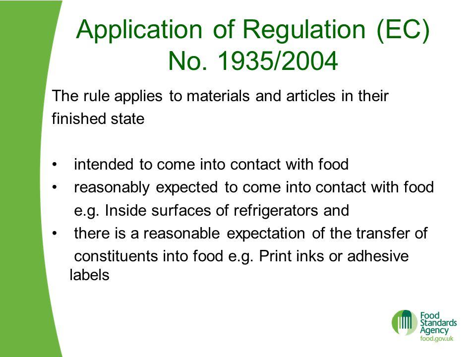 Application of Regulation (EC) No. 1935/2004