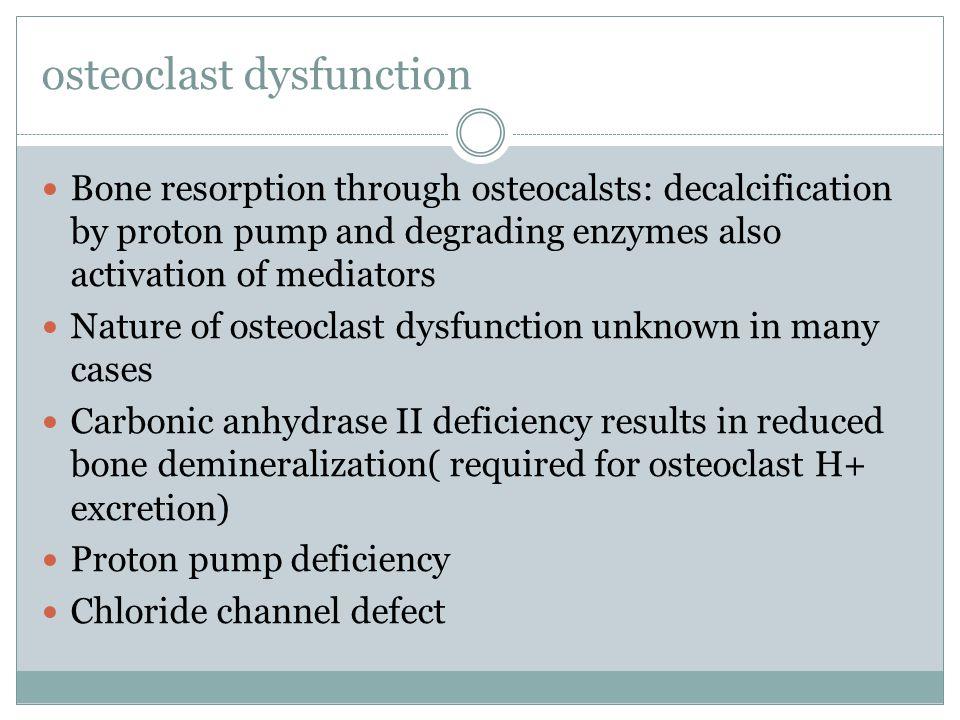 osteoclast dysfunction