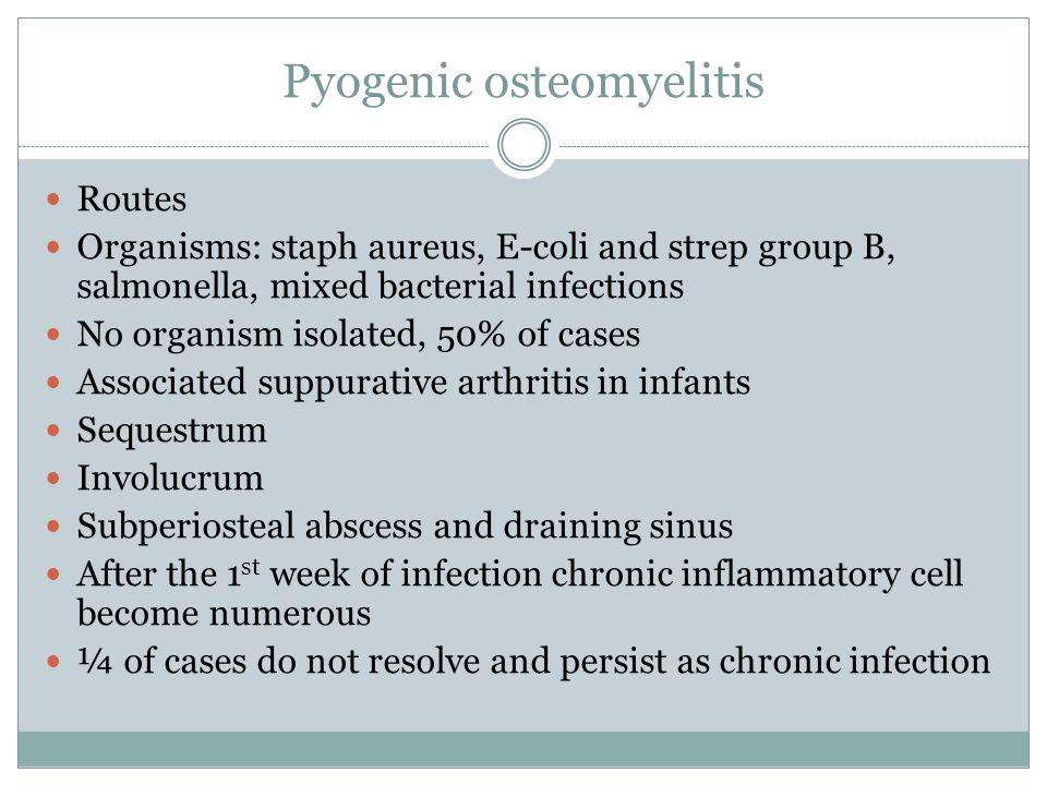 Pyogenic osteomyelitis
